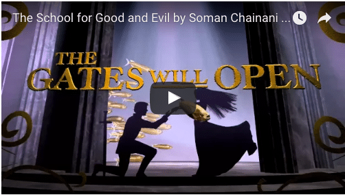 The School For Good and Evil Book Trailer
