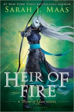 Heir of Fire by Sarah J Maas, Throne of Glass Book 3