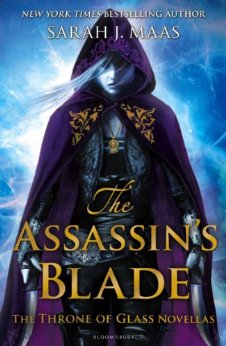 The Assassin's Blade by Sarah J Maas, Throne of Glass Novellas