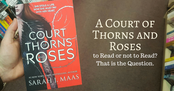 A Court of Thorns and Roses Book Review by T.H. Williams
